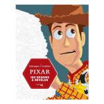 Coloriages mystères Pixar 100 Dessins à révéler