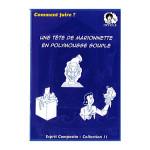 Fiche 11 : Tête de marionnette en polymousse souple