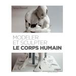 Livre Modeler et Sculpter le corps humain