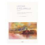 Livre Leçons d'aquarelle 12 projets pour des compositions vibrantes d'émotions